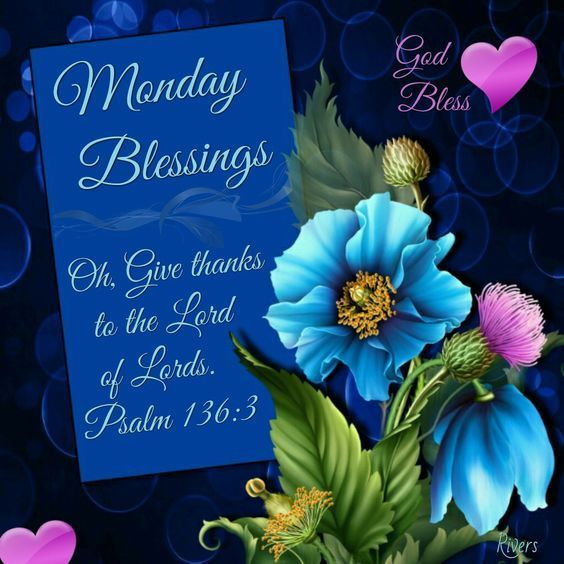 Monday Blessings! AMEN!! Thank you sweet Pam. Ly