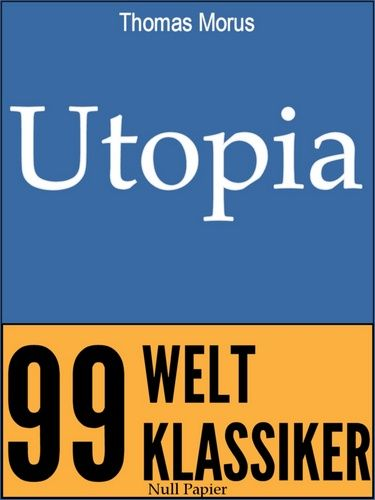 Thomas Morus: Utopia