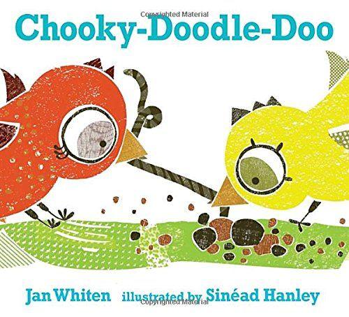 Chooky-Doodle-Doo: Jan Whiten, Sinéad Hanley: 9780763673277: Amazon.com: Books