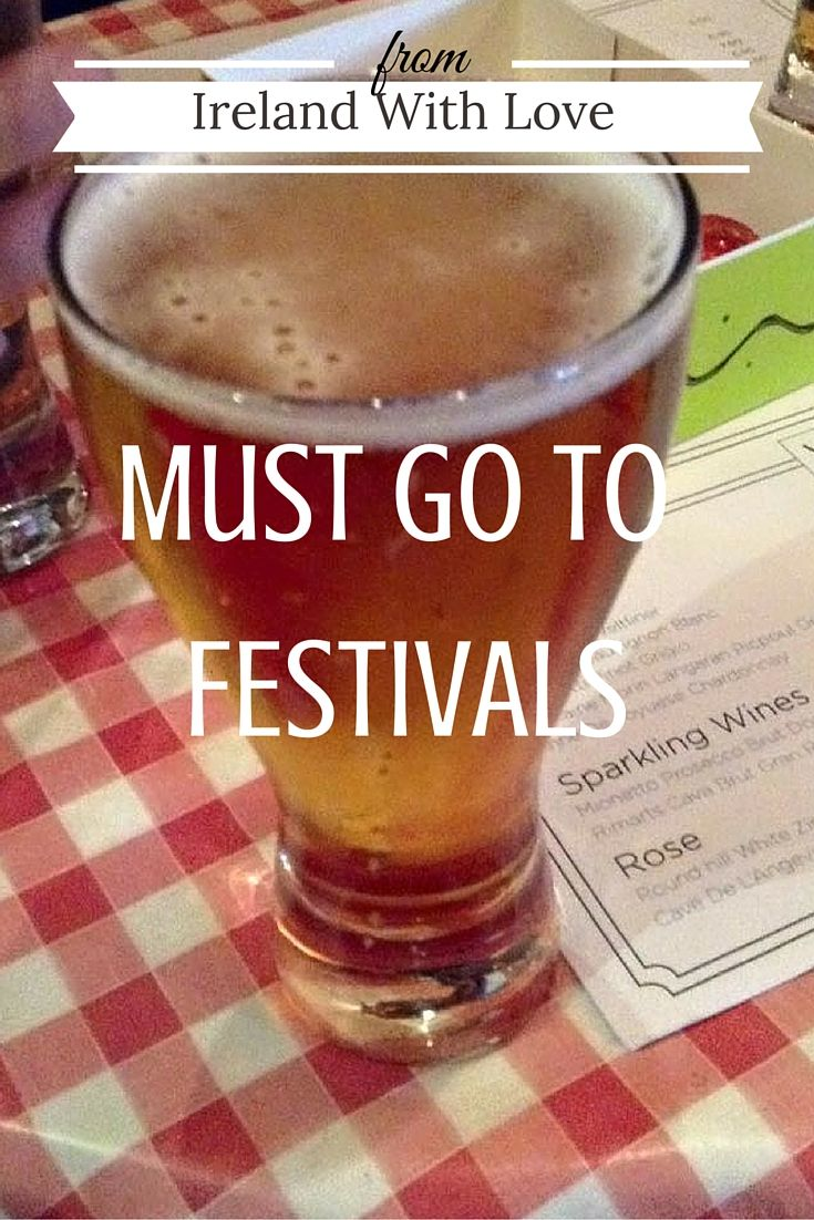 From Ireland With Love | Must Go To Festivals