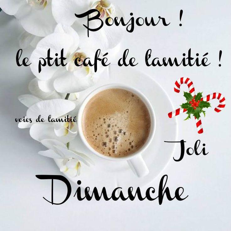 Bonjour ! le p'tit café de l'amitié ! Jolie Dimanche #dimanche noel