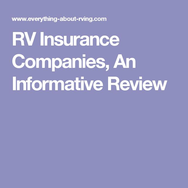 RV Insurance Companies, An Informative Review