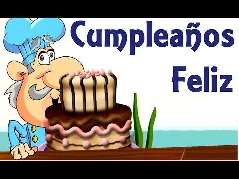 CUMPLEAÑOS FELIZ. - Canciones infantiles - YouTube