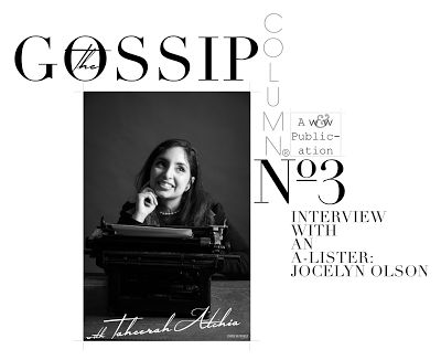 The Gossip Column with Taheerah Atchia No. 3 | Interview with an A-ListerWinnie