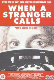 When A Stranger Calls (1979), Columbia Pictures with Carol Kane and Charles Durning. This movies scared the crap out of me.