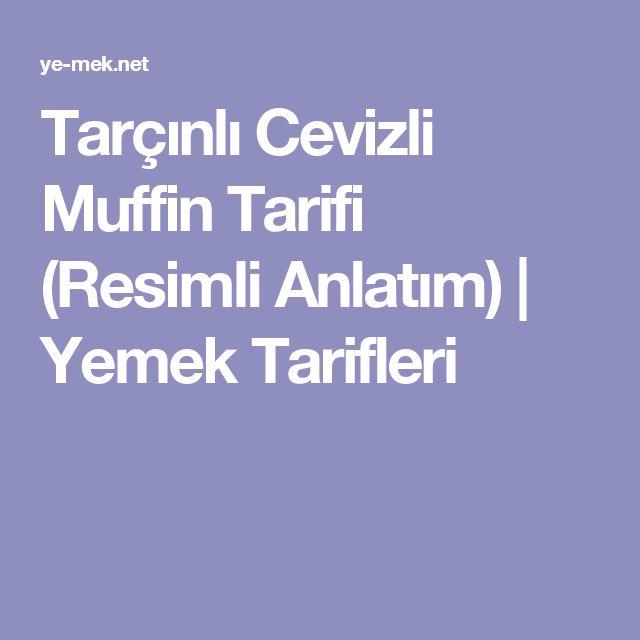 Tarçınlı Cevizli Muffin Tarifi (Resimli Anlatım) | Yemek Tarifleri