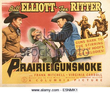 PRAIRIE GUNSMOKE, US poster, Bill Elliott (guns), Tex Ritter 17