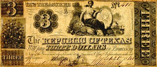 The Republic of Texas first issued paper money in 1837; Texas change note, 1838.