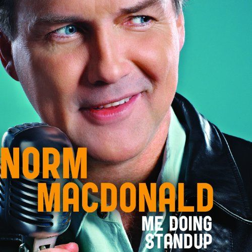 """Me Doing Stand-Up:   Norm Macdonald, the iconic anchor of SNL's """"Weekend Update"""" and star of the cult classic """"Dirty Work,"""" is back with a vengeance. This time he serves up a hilarious feature-length stand-up special, covering everything from cheating death, 24-hour news stories, shameful sex, Tiger Woods and OJ Simpson. Don't let his laid-back demeanor fool you; Macdonald's brand of comedy is as blunt and sharp as ever."""