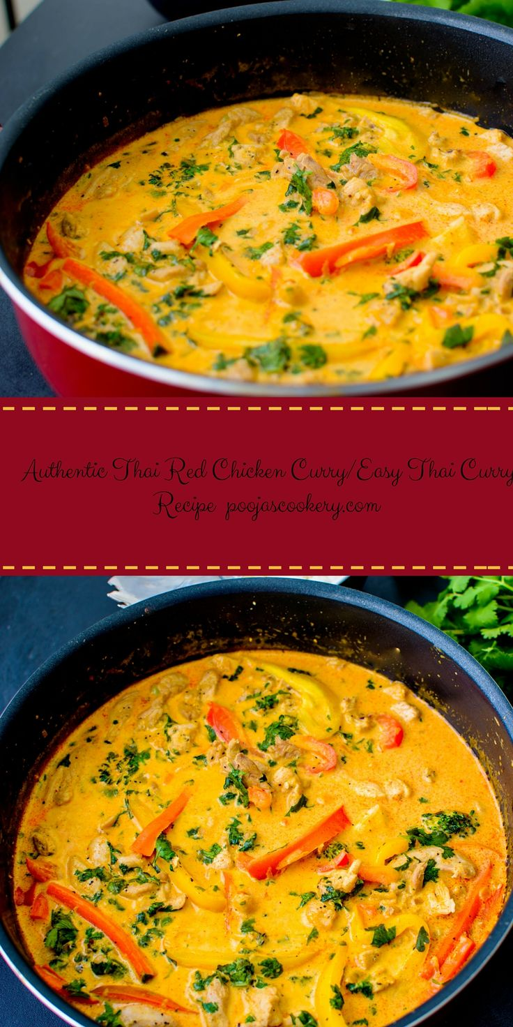 If you are a Thai food lover, you must try out this Thai Red Chicken Curry. Very simple to prepare and Thai paste gives it authentic taste.