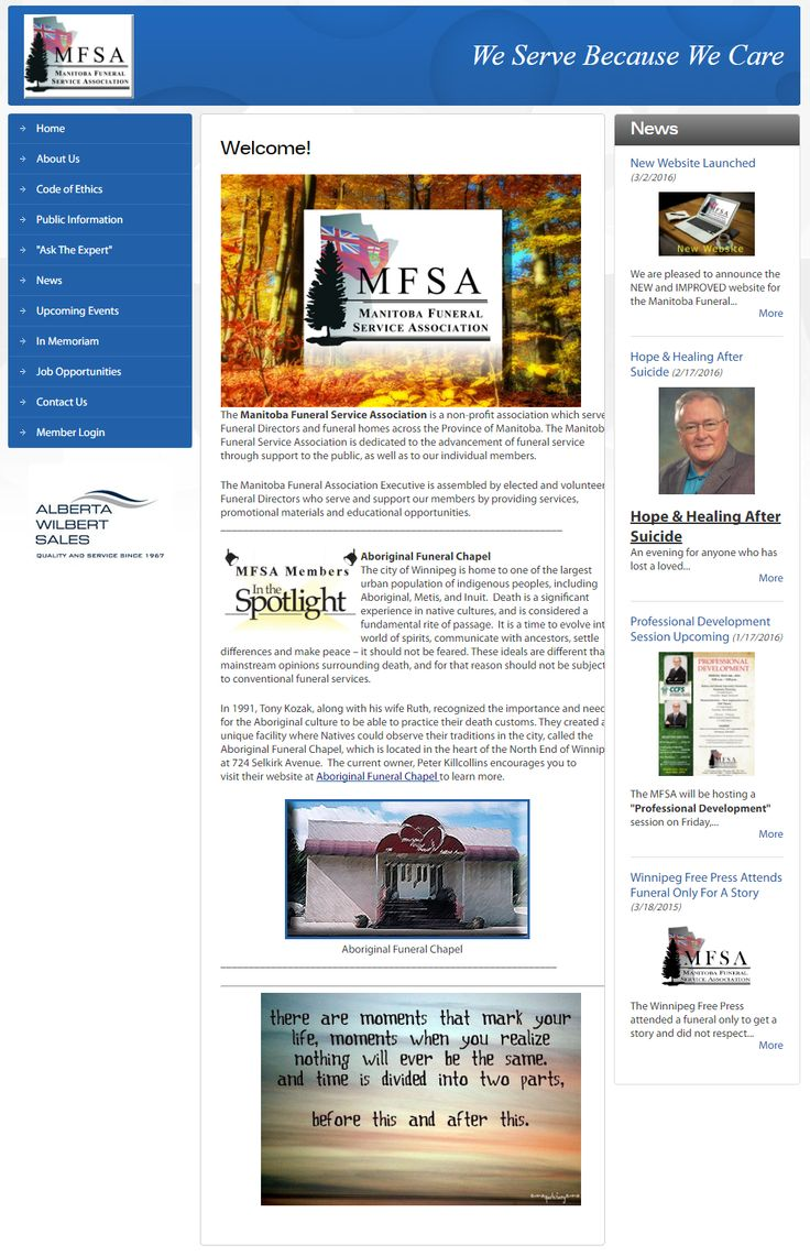 """MANITOBA FUNERAL SERVICE ASSOCIATION - A site with a clean layout and lots of interesting content. They recently added new sections like the Members Section, Member """"In The Spotlight"""", and """"Ask The Expert"""" that will definitely grab the attention of people viewing their website. Well done Manitoba Funeral Service Association! http://mfsa.portalbuzz.com/"""