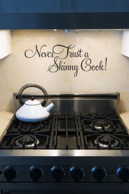 Never Trust A Skinny Cook wall art decal vinyl lettering kitchen home decor