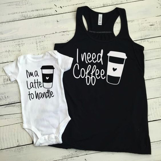 Praise Tees I Need Coffee/ I'm A Latte To Handle Parents T-Shirt I'm A Latte To Handle Available in Onesie, Toddler and Kids Sizes Parent Shirt or Tank Color: Black w/White Text Baby Shirt Color: Whit