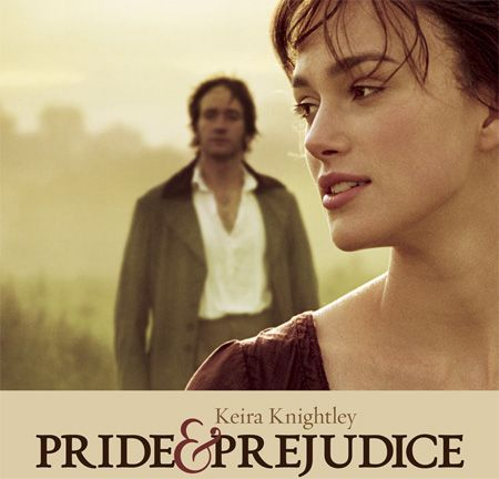 Pride and Prejudice by Jane Austen - Beautiful Keira Knightley, handsome Matthew Macfayden, fabulous scenery and costuming