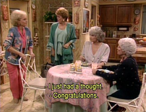 golden girls. congratulations Rose. I love the Golden Girls!