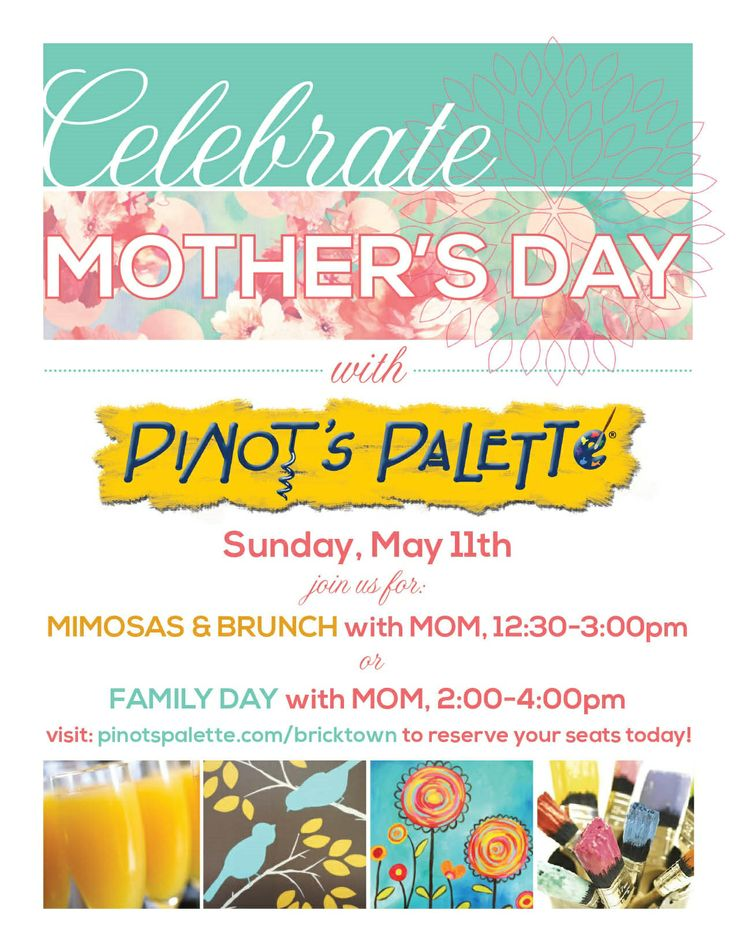 Best MotherS Day At PinotS Palette Images On