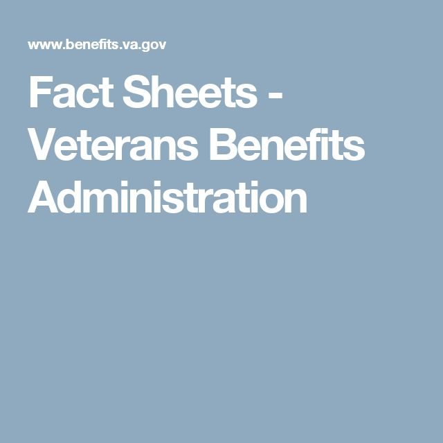 Fact Sheets - Veterans Benefits Administration