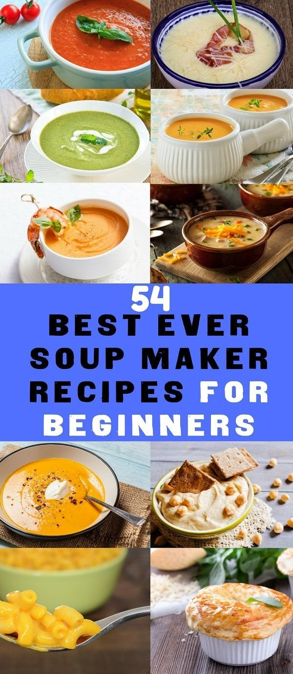 soup maker recipes for beginners the soup maker recipes cookbook