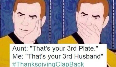 21 Hilarious Thanksgiving Clapbacks