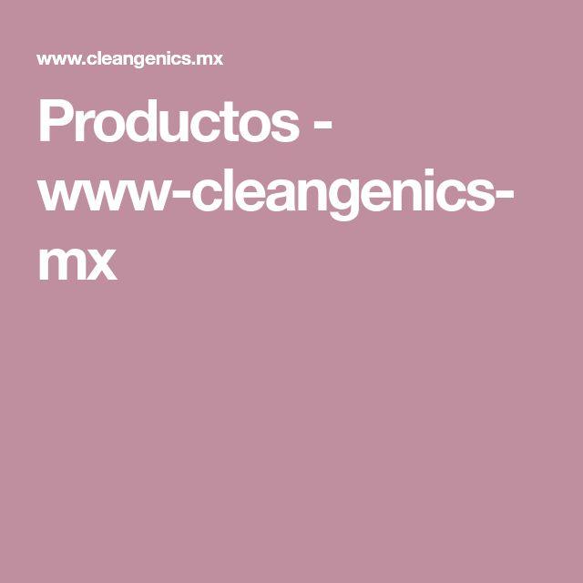 Productos - www-cleangenics-mx | Limpieza general, Limpieza