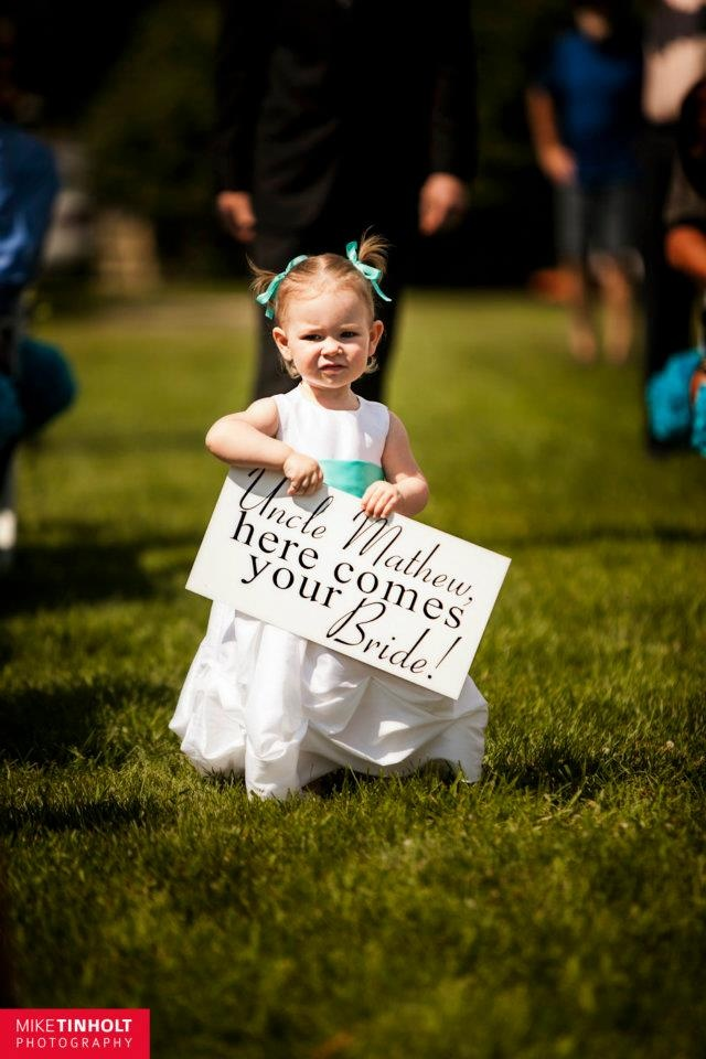 """Here comes your bride!"" ~ how adorable!"