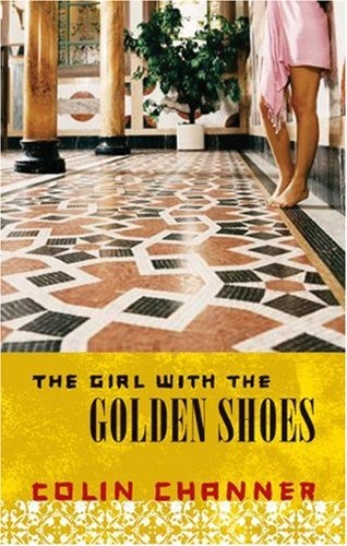 """""""The Girl With The Golden Shoes"""" by Colin Channer"""