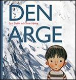 http://www.adlibris.com/se/product.aspx?isbn=9171732888 | Titel: Den Arge - Författare: Gro Dahle - ISBN: 9171732888 - Pris: 108 kr