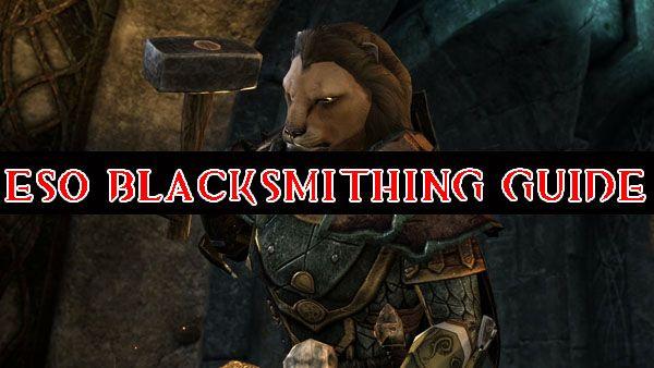 ESO Blacksmithing Guide