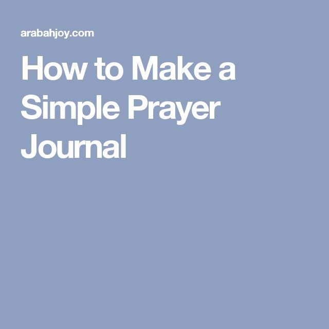 How to Make a Simple Prayer Journal