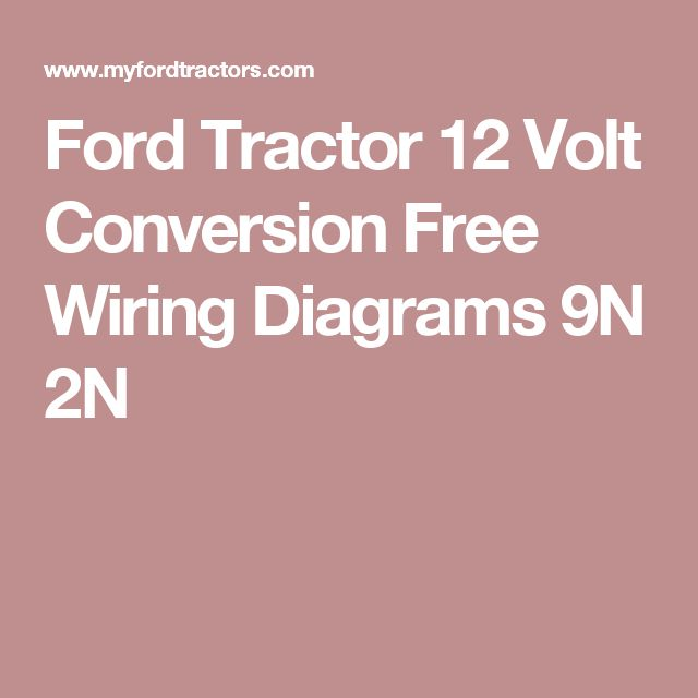 be2eff24a5c4ceb659ee928dde4f036c 15 best ford tractor images on pinterest ford tractors, 99 Ford 9N Electrical Diagram at gsmx.co