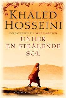 Roman... Khaled Hosseini: Under en strålende sol Ca. 150 kr. hos saxo.com