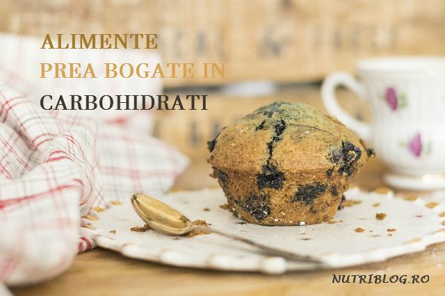 Alimente bogate în carbohidrați răi
