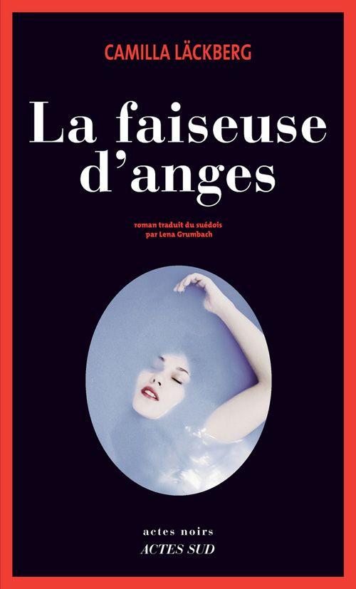 8. La Faiseuse d'anges - Camilla Läckberg