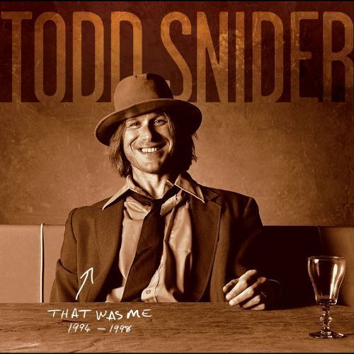 That Was Me: The Best of Todd Snider 1994-1998 [CD]