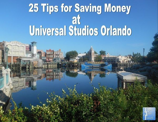 How to save at Universal Studios Orlando - 25 great tips!