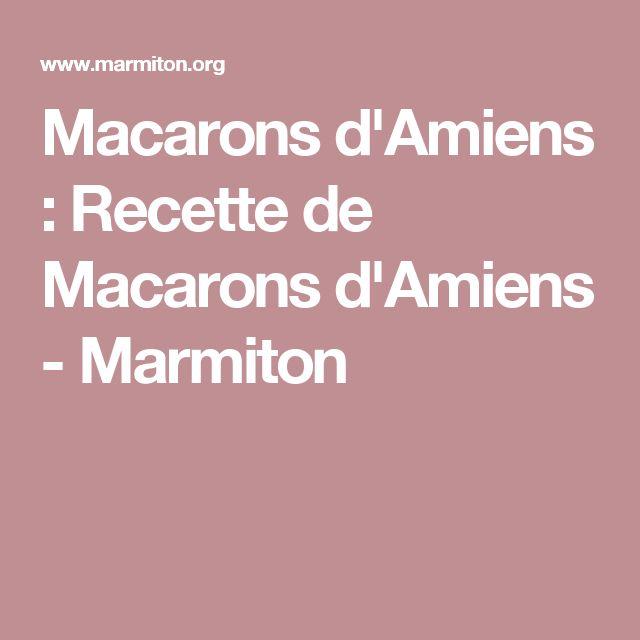 Macarons d'Amiens : Recette de Macarons d'Amiens - Marmiton