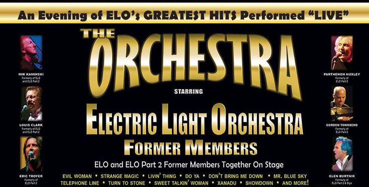 """""""An evening of ELO greatest Hits """"   THE ORCHESTRA  Starring Member from  ELECTRIC LIGHT ORCHESTRA   For any questions, inquiries and proposals please contact us. In association with World Entertainment Associates of America, Inc. http://www.alacam-musicagency.de/index.php/de/on-tour  # July #  # August #  # September #"""