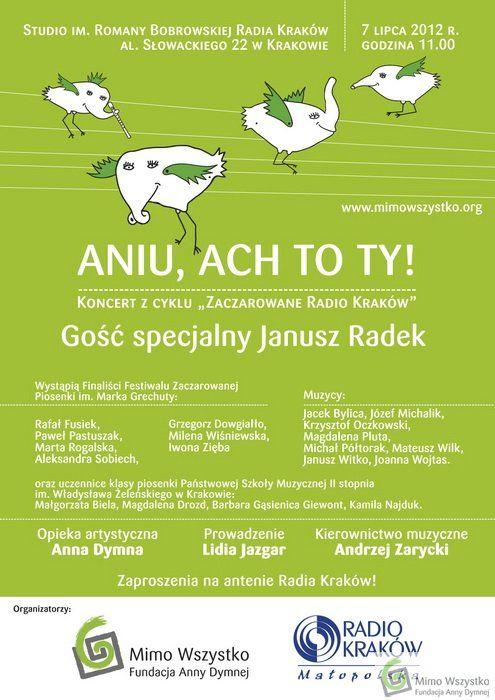 """""""Aniu, ach to Ty"""" - #koncert z cyklu """"Zaczarowane Radio Kraków"""" 2012 /@RadioKrakow"""