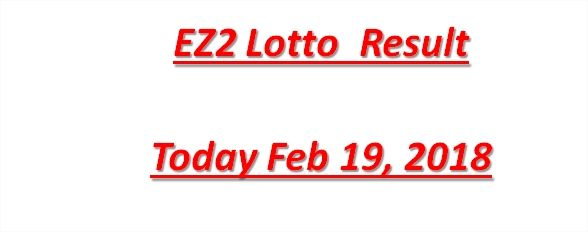 EZ2 Result Today 4PM February 19, 2018. Watch 2D EZ2 Lottery Result Online  Live And Latest Update