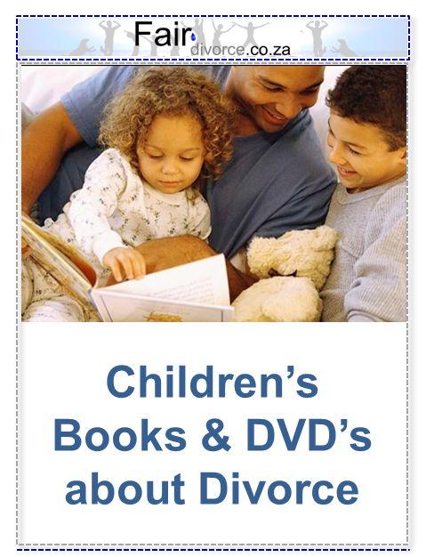 Children's Books & DVD's about Divorce, Fair Divorce, Divorce Resources for Kids, Children's Books about Divorce,