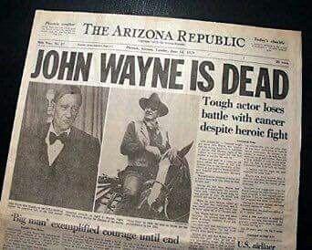 A sad day indeed - the death of John Wayne, an American hero.