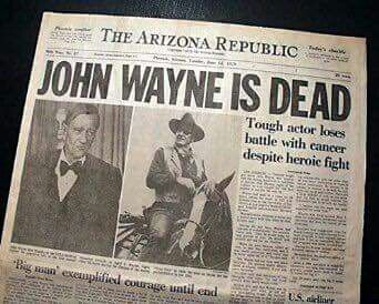 A sad day indeed - the death of John Wayne, an American hero.                                                                                                                                                      More