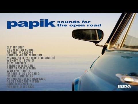 Papik - Sounds For The Open Road. 1 Hour HQ Full Album Nu Jazz Soul Voca...