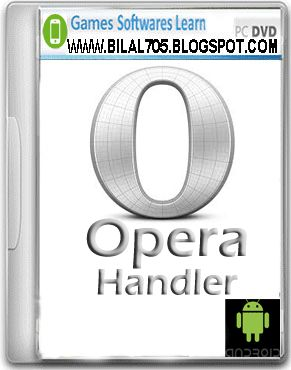 Opera Handler For Android Free Download