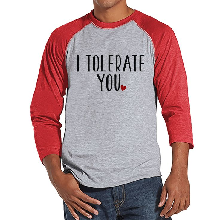 Men's Valentine Shirt - Men's I Tolerate You Valentines Day Shirt - Valentines Gift for Him - Funny Happy Valentine's Day - Red Raglan
