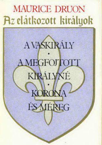 http://moly.hu/konyvek/maurice-druon-az-elatkozott-kiralyok-i-iii
