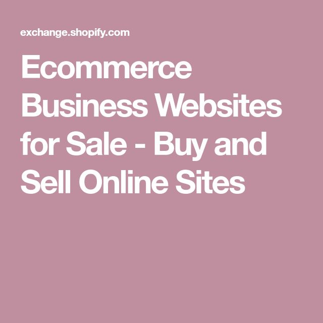 Ecommerce Business Websites for Sale - Buy and Sell Online Sites
