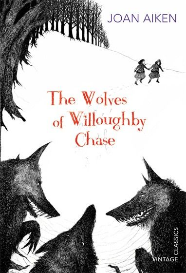 """The Wolves of Willoughby Chase"" by Joan Aiken. Cover illustration by Rohan Daniel Eason"