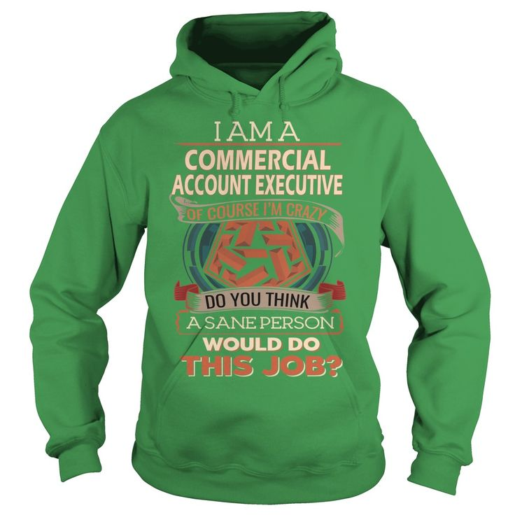 COMMERCIAL ACCOUNT EXECUTIVE Do This Job #gift #ideas #Popular #Everything #Videos #Shop #Animals #pets #Architecture #Art #Cars #motorcycles #Celebrities #DIY #crafts #Design #Education #Entertainment #Food #drink #Gardening #Geek #Hair #beauty #Health #fitness #History #Holidays #events #Home decor #Humor #Illustrations #posters #Kids #parenting #Men #Outdoors #Photography #Products #Quotes #Science #nature #Sports #Tattoos #Technology #Travel #Weddings #Women