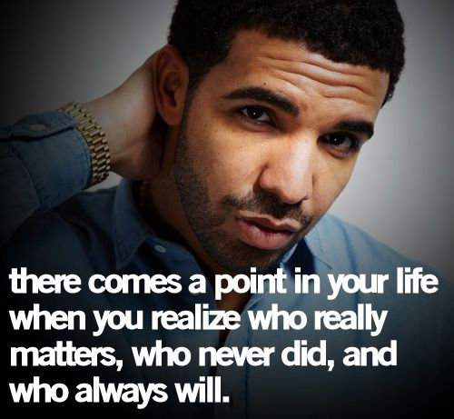 Drake Love Quotes: Words To Remember